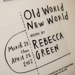 "Artist Rebecca Green for her solo show, ""Old World, New World."""